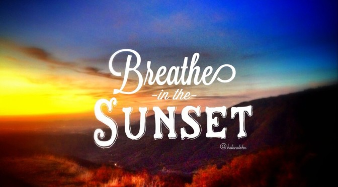 breathe into the sunset- deep breathing relaxation