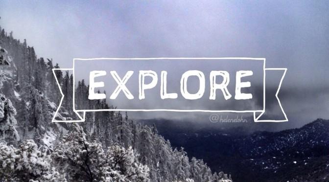 Explore…